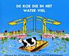 De koe die in het water viel (9789026909047)