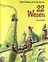 22 wezen (9789056371098)