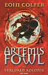 Artemis Fowl / De verloren kolonie (9789047500483)