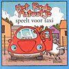 Het rode autootje speelt voor taxi (9789054612872)